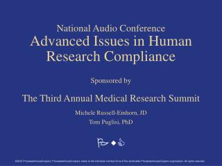 National Audio Conference Advanced Issues in Human Research Compliance