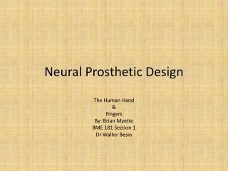 Neural Prosthetic Design
