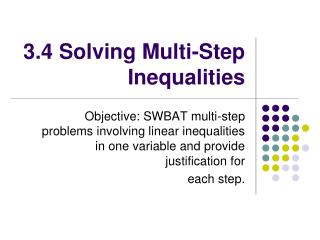 3.4 Solving Multi-Step Inequalities