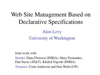 Web Site Management Based on Declarative Specifications