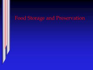Food Storage and Preservation