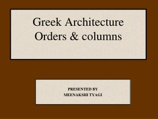 Greek Architecture  Orders  columns