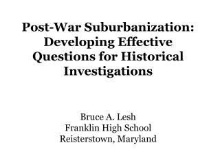 Post-War Suburbanization: Developing Effective Questions for Historical Investigations