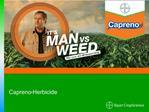 Capreno Corn Herbicide - 2012 Brand Presentation
