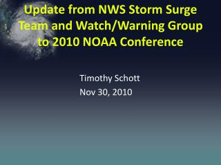 Update from NWS Storm Surge Team and Watch