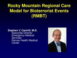 Rocky Mountain Regional Care Model for Bioterrorist Events RMBT