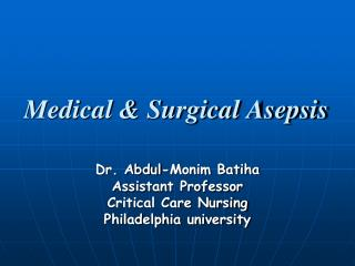 Medical  Surgical Asepsis
