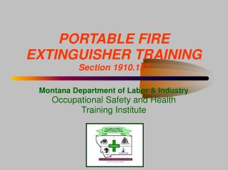 PORTABLE FIRE EXTINGUISHER TRAINING Section 1910.157