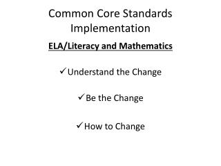 Common Core Standards Implementation