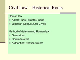 Civil Law   Historical Roots