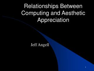 Relationships Between Computing and Aesthetic Appreciation