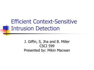 Efficient Context-Sensitive Intrusion Detection