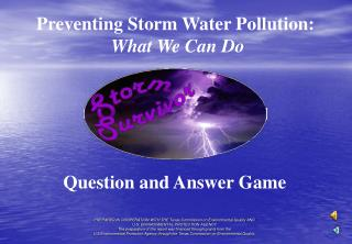 Preventing Storm Water Pollution:  What We Can Do