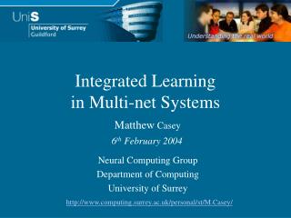 Integrated Learning in Multi-net Systems