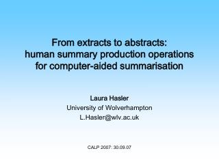 From extracts to abstracts:  human summary production operations for computer-aided summarisation