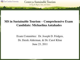 MS in Sustainable Tourism   Comprehensive Exam  Candidate: Michaelina Antahades