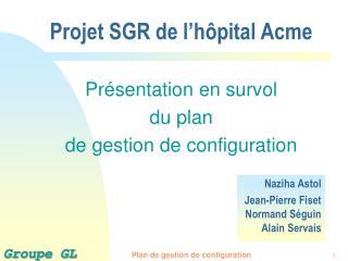 Projet SGR de l h pital Acme