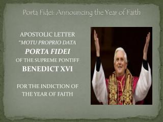 Porta Fidei: Announcing the Year of Faith