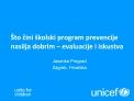 to cini  kolski program prevencije nasilja dobrim   evaluacije i iskustva   Jasenka Pregrad Zagreb, Hrvatska