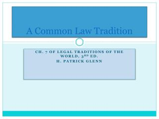 A Common Law Tradition