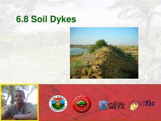6.8 Soil Dykes