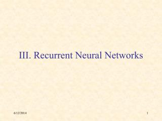 III. Recurrent Neural Networks