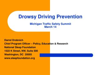 Drowsy Driving Prevention  Michigan Traffic Safety Summit March 14