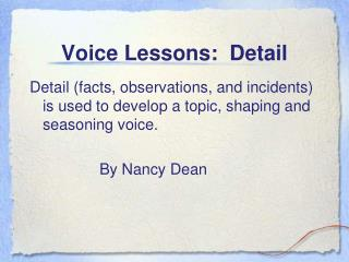 Voice Lessons:  Detail