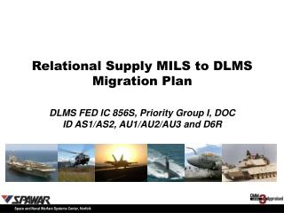 Relational Supply MILS to DLMS Migration Plan