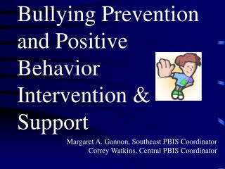 Bullying Prevention and Positive Behavior Intervention   Support