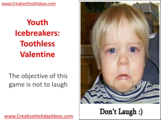 Youth Icebreakers: Toothless Valentine