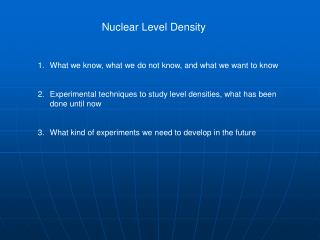Nuclear Level Density