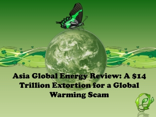 Asia Global Energy Review: A $14 Trillion Extortion