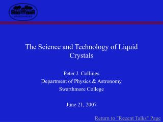The Science and Technology of Liquid Crystals