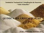 QUIMICA  DA  CRISTALIZA  O
