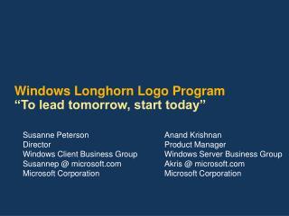 Windows Longhorn Logo Program  To lead tomorrow, start today