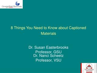 8 Things You Need to Know about Captioned Materials