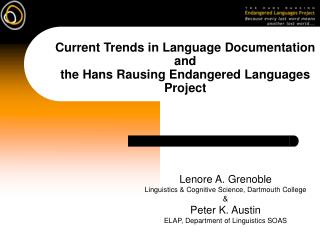 Current Trends in Language Documentation and the Hans Rausing Endangered Languages Project