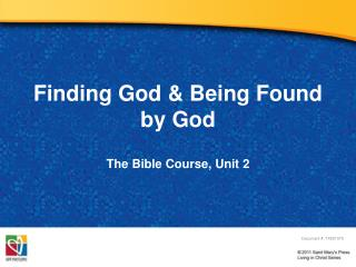 Finding God  Being Found by God