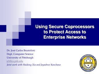 Using Secure Coprocessors to Protect Access to Enterprise Networks