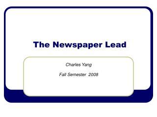 The Newspaper Lead