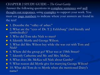 CHAPTER 2 STUDY GUIDE   The Great Gatsby  Answer the following questions in complete sentences and well thought-out resp