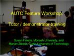 AUTC Feature Workshop:  Tutor