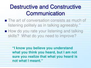Destructive and Constructive Communication