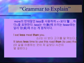 Grammar to Explain