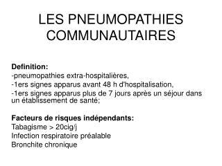 LES PNEUMOPATHIES COMMUNAUTAIRES