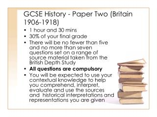 GCSE History - Paper Two Britain 1906-1918