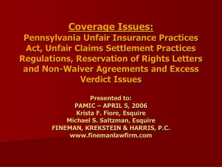 Coverage Issues: Pennsylvania Unfair Insurance Practices Act, Unfair Claims Settlement Practices Regulations, Reservatio