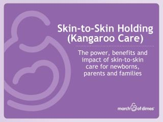 Skin-to-Skin Holding Kangaroo Care