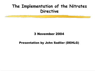 The Implementation of the Nitrates Directive